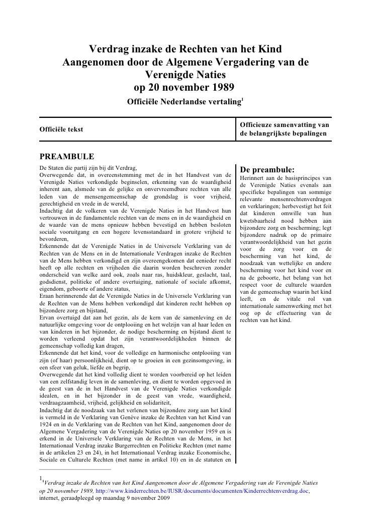 Verdrag inzake de Rechten van het Kind          Aangenomen door de Algemene Vergadering van de                         Ver...