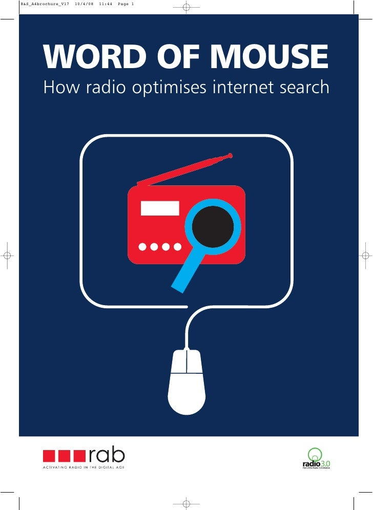 WORD OF MOUSE How radio optimises internet search