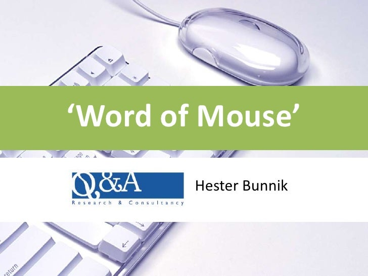 'Word of Mouse'         Hester Bunnik