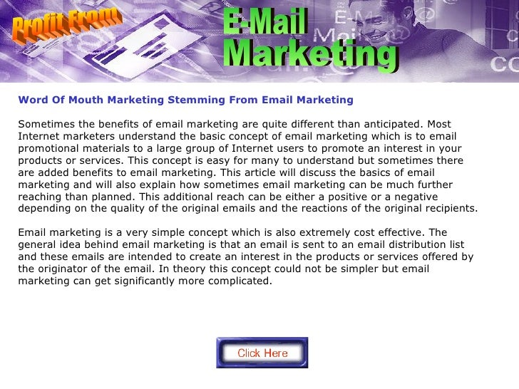 Word Of Mouth Marketing Stemming From Email Marketing Sometimes the benefits of email marketing are quite different than a...