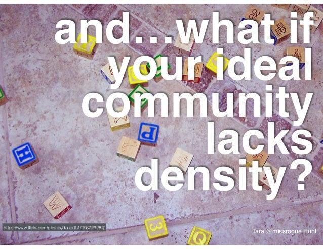 Promote ownership make the community members the leaders https://www.flickr.com/photos/missrogue/3621400082/ Tara @missrogu...