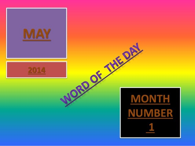 MAY 2014 MONTH NUMBER 1