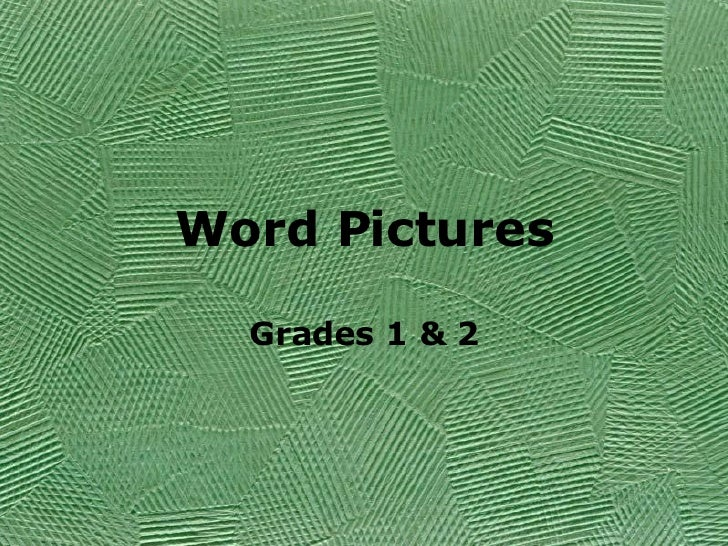 Word Pictures Grades 1 & 2