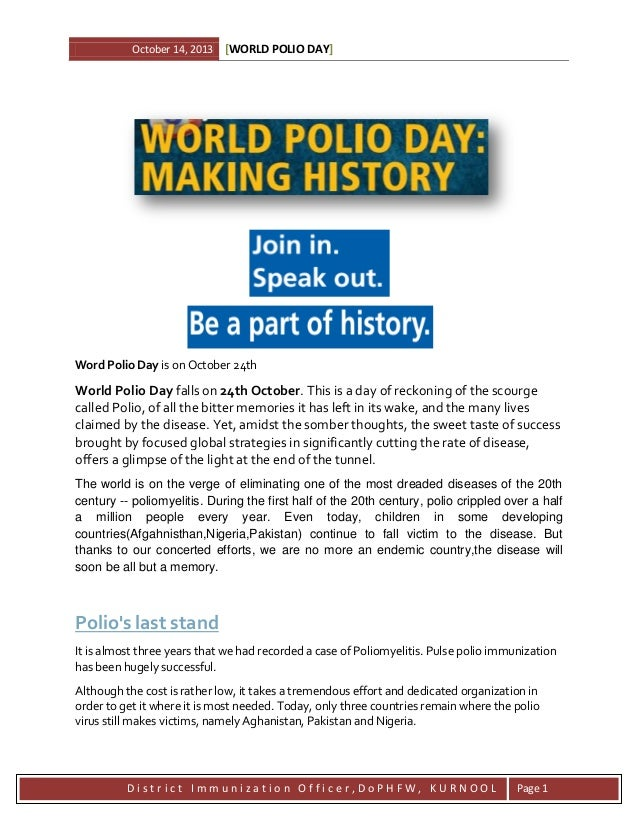 October 14, 2013  [WORLD POLIO DAY]  Word Polio Day is on October 24th  World Polio Day falls on 24th October. This is a d...