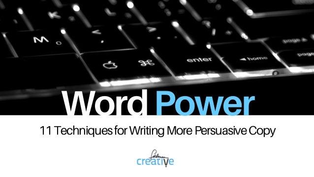 WordPower 11TechniquesforWritingMorePersuasiveCopy