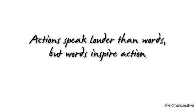 Actions speak louder than words essay outline