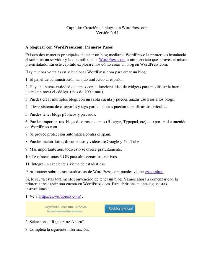 Capítulo: Creación de blogs con WordPress.com                                         Versión 2011A bloguear con WordPress...