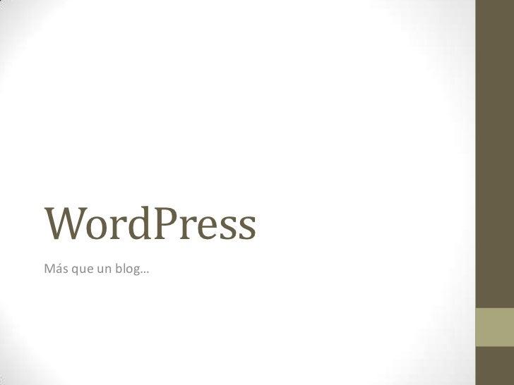 WordPressMás que un blog…