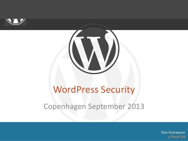 WordPress Security Copenhagen September 2013