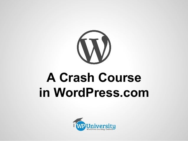 A Crash Course in WordPress.com