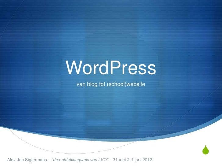 WordPress                                  van blog tot (school)website                                                   ...