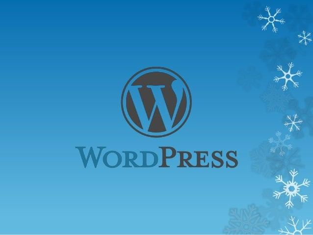 What is WordPress  WordPress is an online open source website creation tool written in PHP.  It's most easiest blogging ...
