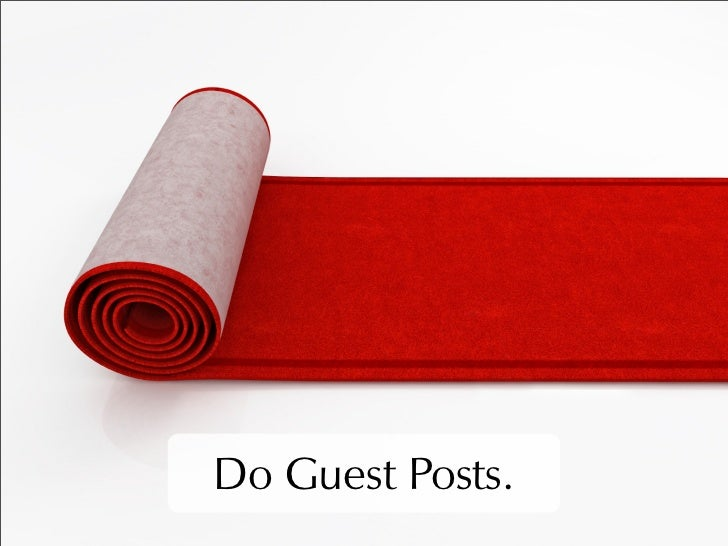 Do Guest Posts.