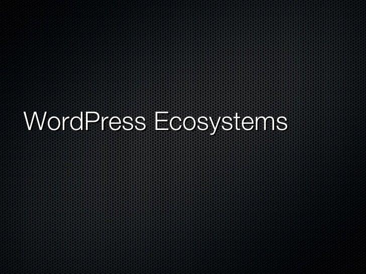 WordPress Ecosystems