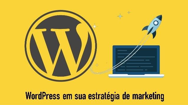 WordPress em sua estratégia de marketing