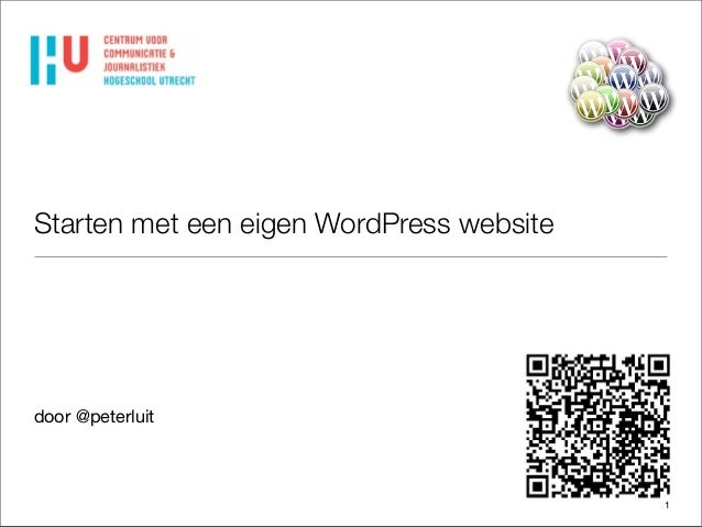 Starten met een eigen WordPress website  door @peterluit  1