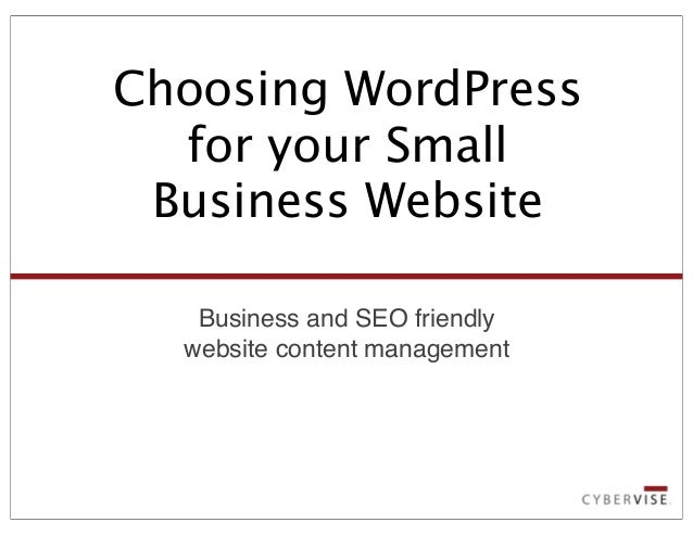 Business and SEO friendly website content management Choosing WordPress for your Small Business Website