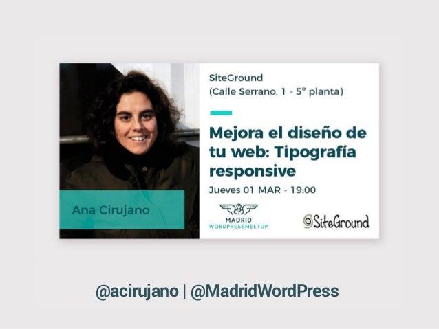 @acirujano | @MadridWordPress