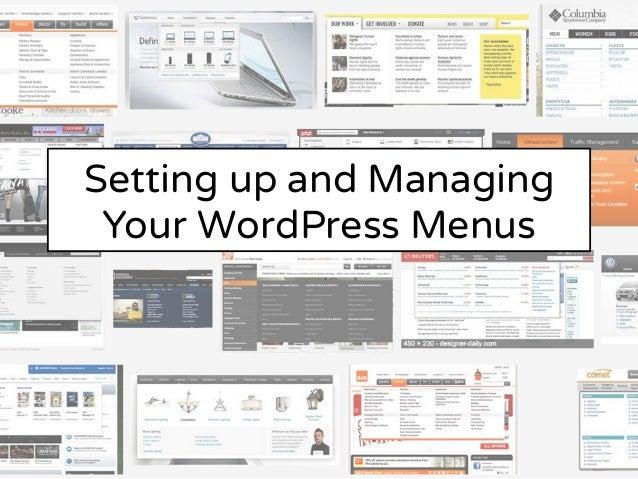 Setting up and Managing Your WordPress Menus