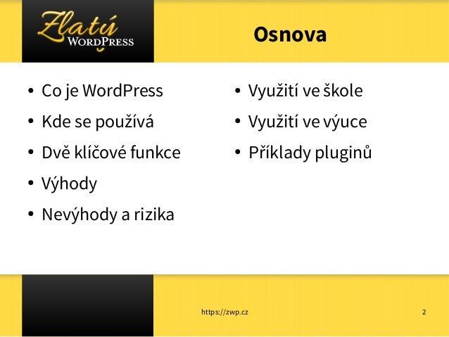 WordPress ve školském prostředí Slide 2