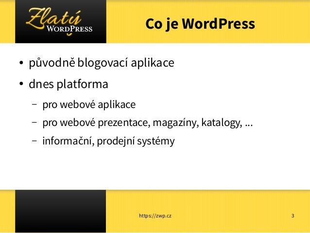 WordPress ve školském prostředí Slide 3