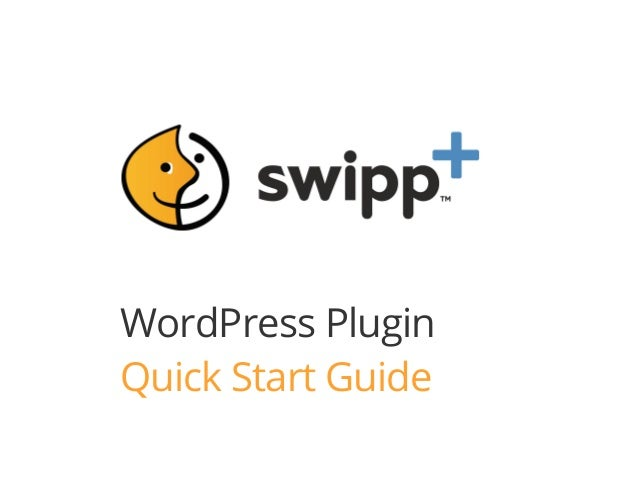 WordPress Plugin Quick Start Guide