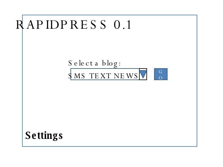 Select a blog: SMS TEXT NEWS GO