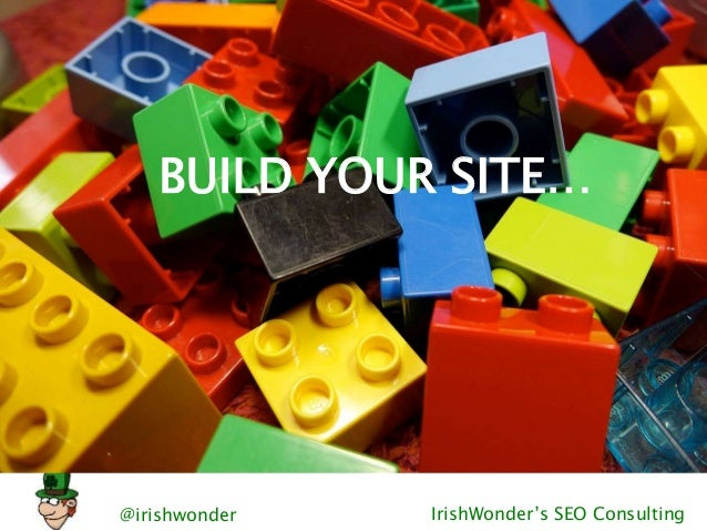 @irishwonder IrishWonder's SEO Consulting BUILD YOUR SITE…