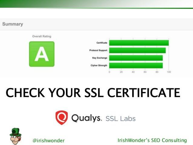 @irishwonder IrishWonder's SEO Consulting CHECK YOUR SSL CERTIFICATE