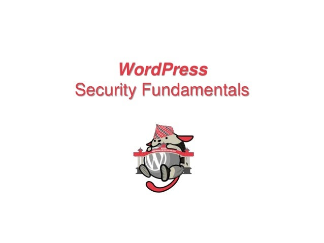 WordPress Security Fundamentals