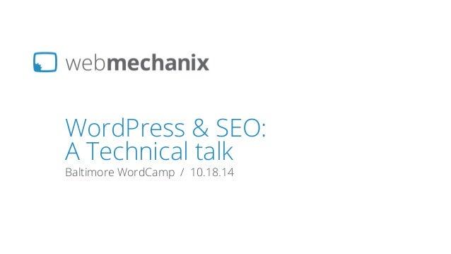 WordPress SEO in 2014 - WordCamp Baltimore 2014
