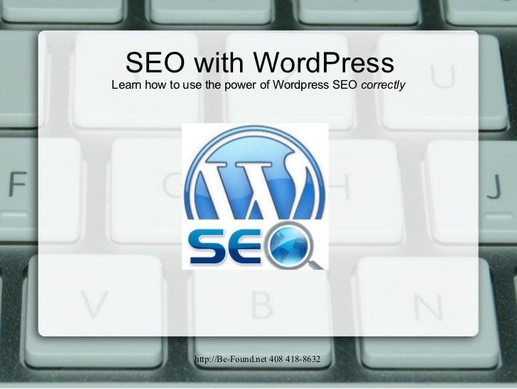 SEO with WordPress Learn how to use the power of Wordpress SEO  correctly