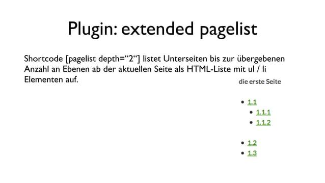 """Plugin: extended pagelist Shortcode [pagelist type=""""siblings"""" ] listet Geschwisterseiten der aktuellen Seite als HTML-List..."""