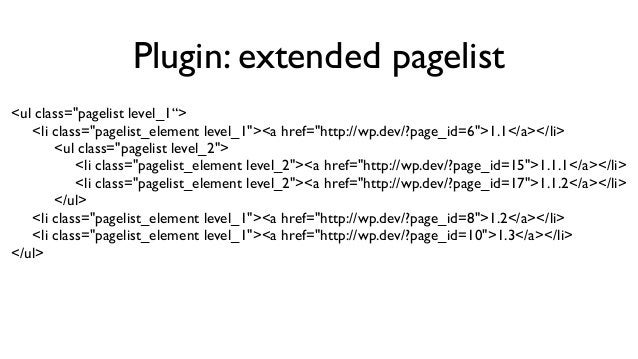 """Plugin: extended pagelist Shortcode [pagelist output=""""div""""] verwendet statt ul/li eine div Struktur zur Ausgabe. Die HTML ..."""