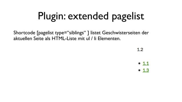 """Plugin: extended pagelist Shortcode [pagelist template=""""example1""""] durchläuft eine Loop für die gefundenen Seiten. Innerha..."""