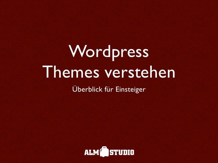 Wordpress Themes verstehen    Überblick für Einsteiger