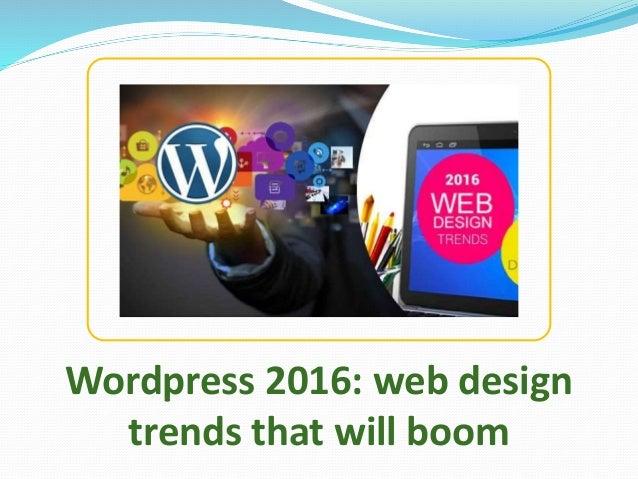 Wordpress 2016: web design trends that will boom