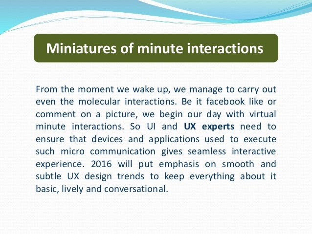 Miniatures of minute interactions From the moment we wake up, we manage to carry out even the molecular interactions. Be i...