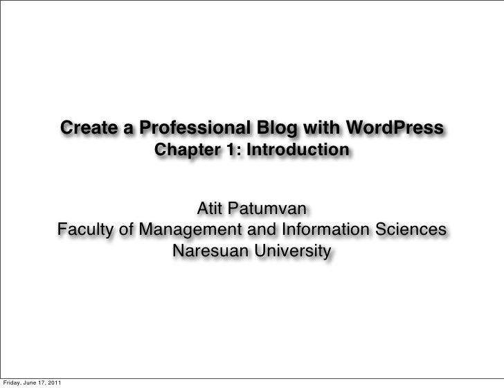 Create a Professional Blog with WordPress                              Chapter 1: Introduction                            ...
