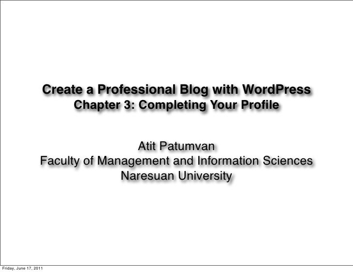 Create a Professional Blog with WordPress                        Chapter 3: Completing Your Profile                        ...