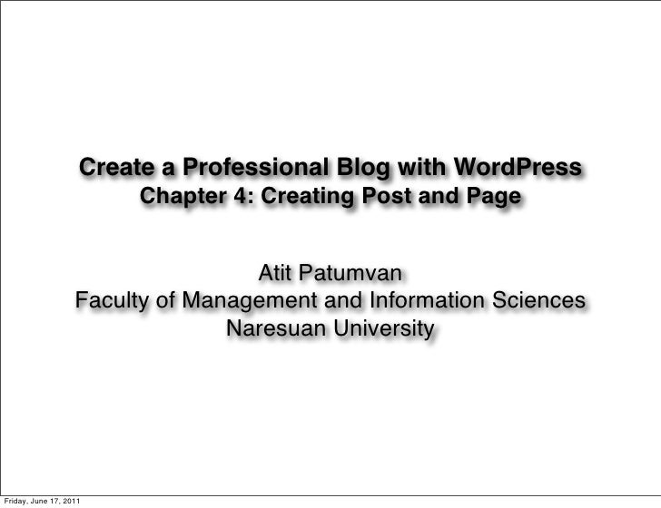 Create a Professional Blog with WordPress                        Chapter 4: Creating Post and Page                        ...