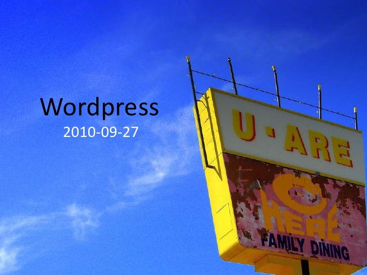 Wordpress<br />2010-09-27<br />