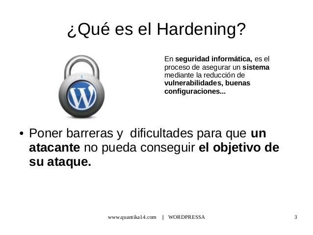Wordpressa - Hardening en Wordpress Slide 3