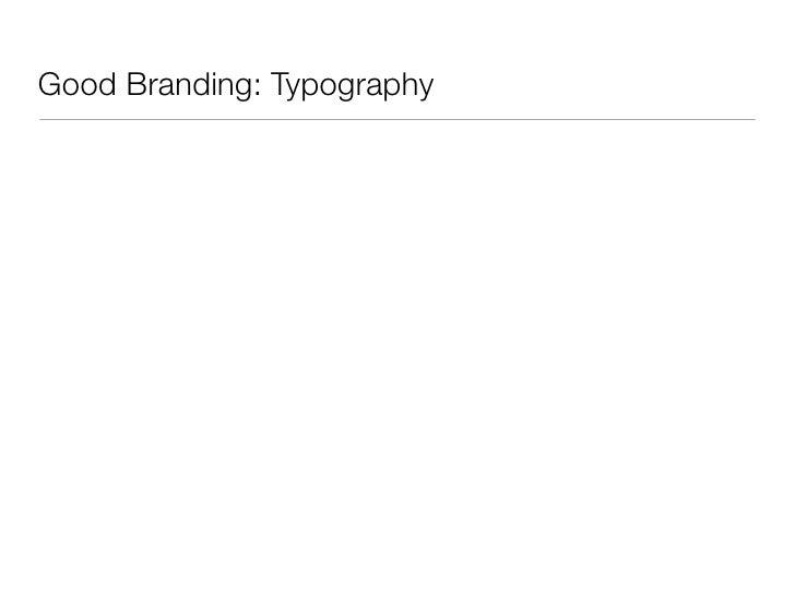Good Branding: Typography