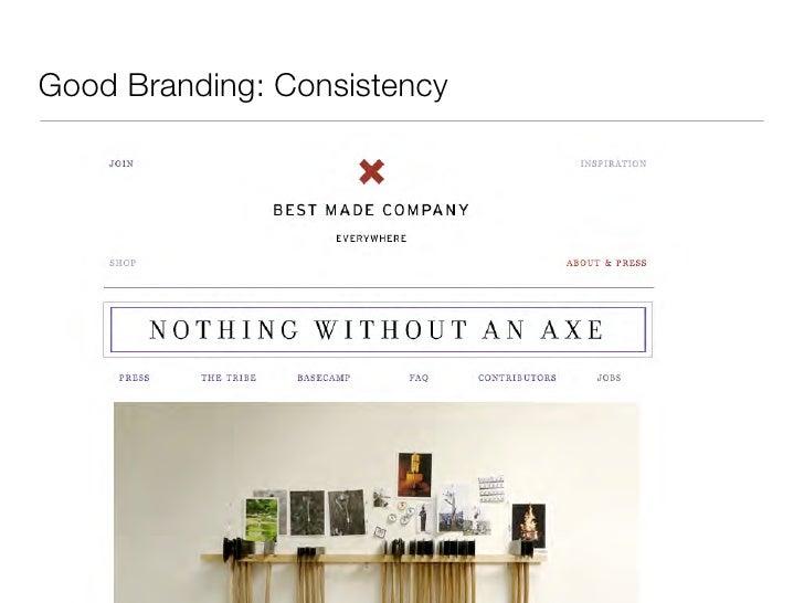 Good Branding: Consistency  • bestmadeco.com
