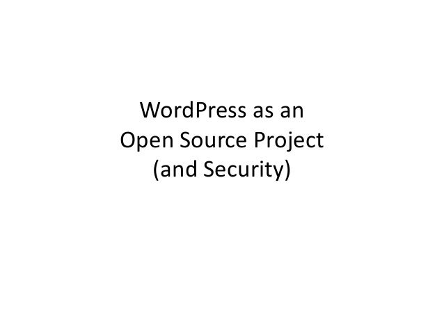 WordPress as an Open Source Project (and Security)