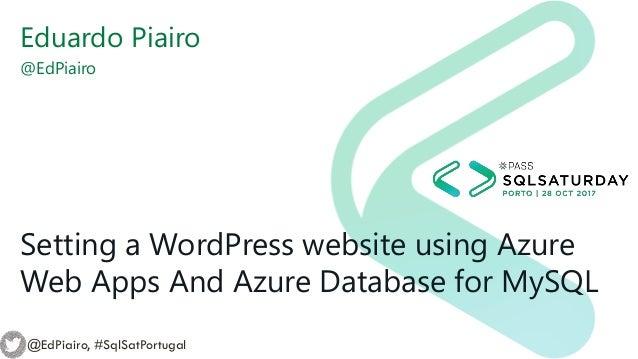 Setting a WordPress website using Azure Web Apps And Azure Database f…