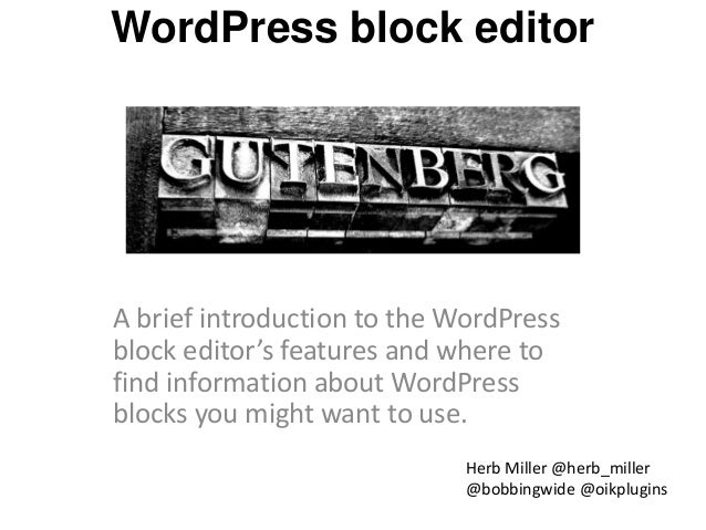 WordPress block editor A brief introduction to the WordPress block editor's features and where to find information about W...