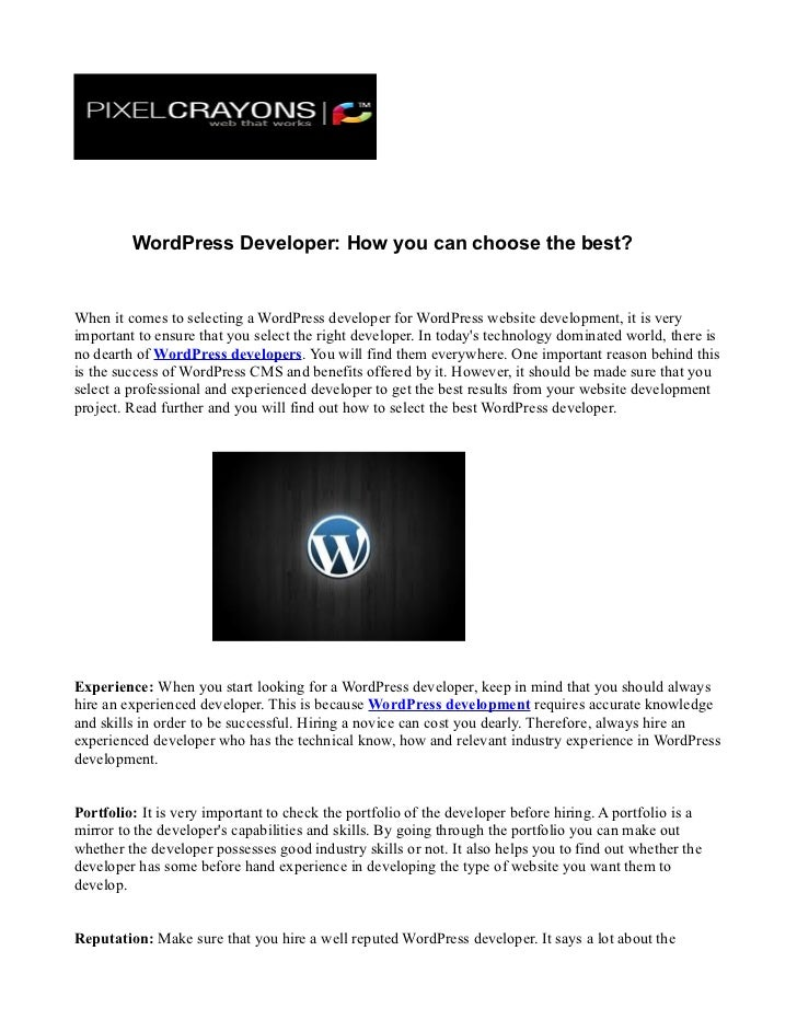 WordPress Developer: How you can choose the best?When it comes to selecting a WordPress developer for WordPress website de...