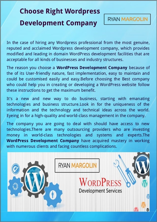 Choose Right Wordpress Development Company In the case of hiring any Wordpress professional from the most genuine, reputed...